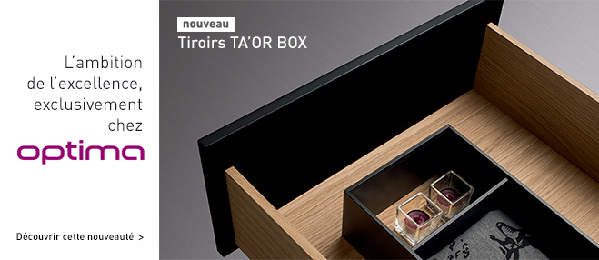 TA'OR BOX, l'excellence du tiroir bois